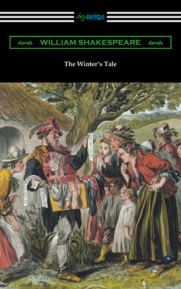 The Winter's Tale (Annotated by Henry N. Hudson with an Introduction by Charles Harold Herford)