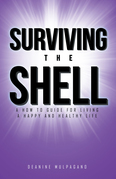 Surviving the Shell