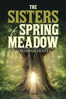 The Sisters of Spring Meadow