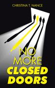 No More Closed Doors