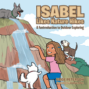 Isabel Likes Nature Hikes