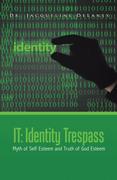It:  Identity Trespass