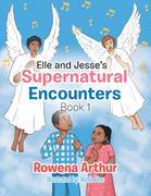 Elle and Jesse'S Supernatural Encounters