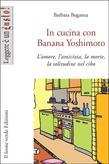 In cucina con Banana Yoshimoto