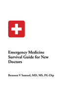 Emergency Medicine Survival Guide