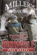 Trouble Comes to Hornville