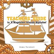 Teachers' Guide to 'A Magdalen Islands Alphabet'