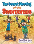 The Secret Meeting of the Sworceracs