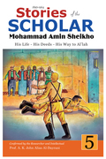 Stories of the Scholar Mohammad Amin Sheikho - Part Five