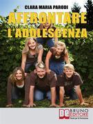Affrontare l'Adolescenza