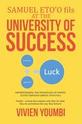 Samuel Eto'O Fils at the University of Success