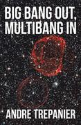Big Bang Out, Multibang In