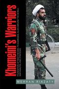 Khomeini'S Warriors