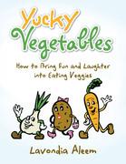 Yucky Vegetables