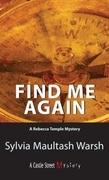 Find Me Again: A Rebecca Temple Mystery