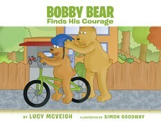 Bobby Bear Finds His Courage