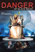 Danger of Black Magic