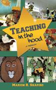 Teaching in the Hood