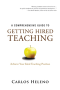 A Comprehensive Guide to Getting Hired Teaching