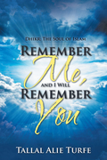 Remember Me, and I Will Remember You