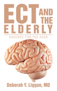 Ect and the Elderly: Shocked for the Aged