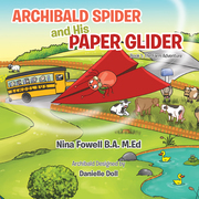 Archibald Spider and His Paper Glider
