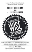 The Importance of Wise Decisions