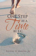 One Step at a Time by E.C.