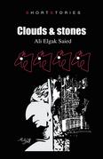 Clouds & Stones