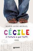 Cécile. Il futuro è per tutti