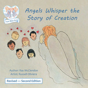 Angels Whisper the Story of Creation Revised - Second Edition