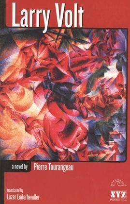 Larry Volt: A Novel