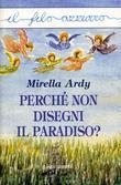 Perché non disegni il Paradiso?