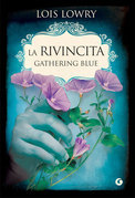 La rivincita. Gathering Blue