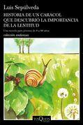 Historia de un caracol que descubrió la importancia de la lentitud