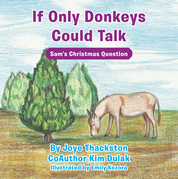 If Only Donkeys Could Talk