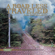 A Road Less Traveled: and Not for Just Us