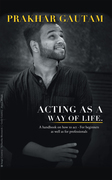 Acting as a Way of Life
