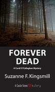 Forever Dead: A Cordi O'Callaghan Mystery