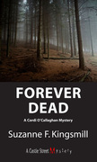 Forever Dead: A Cordi O'Callaghan Mystery