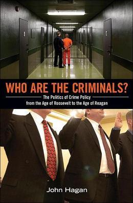 Who Are the Criminals?