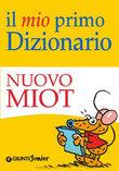Il mio primo Dizionario - Nuovo MIOT