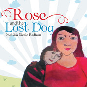 Rose and the Lost Dog