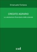 Credito agrario. La valutazione finanziaria delle aziende