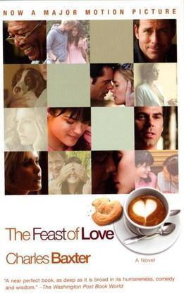 The Feast of Love: A Novel