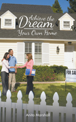 Achieve the Dream - Your Own Home