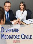 Diventare Mediatore Civile