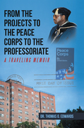 From the Projects to the Peace Corps to the Professoriate
