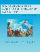 Fundamentos De La Sagrada Espiritualidad Para Niños