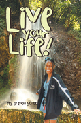 Live Your Life!